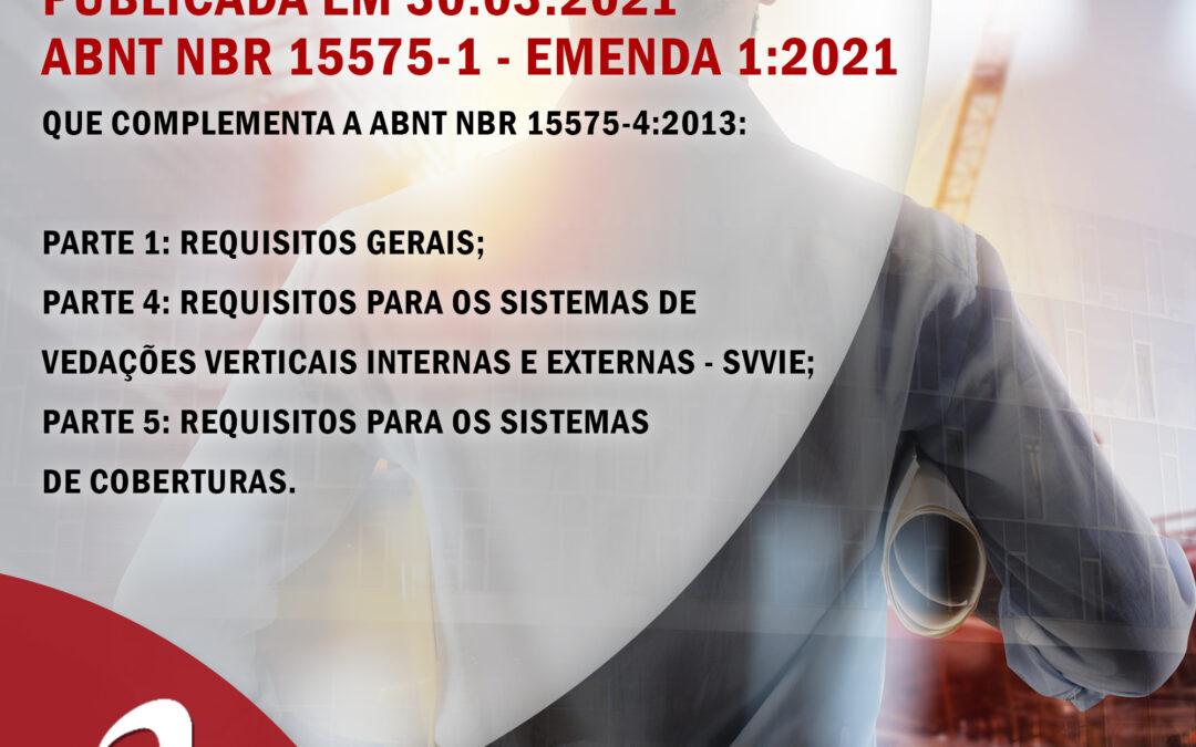 NBR 15575 – Emenda 1:2021 – Publicada em 30.03.2021