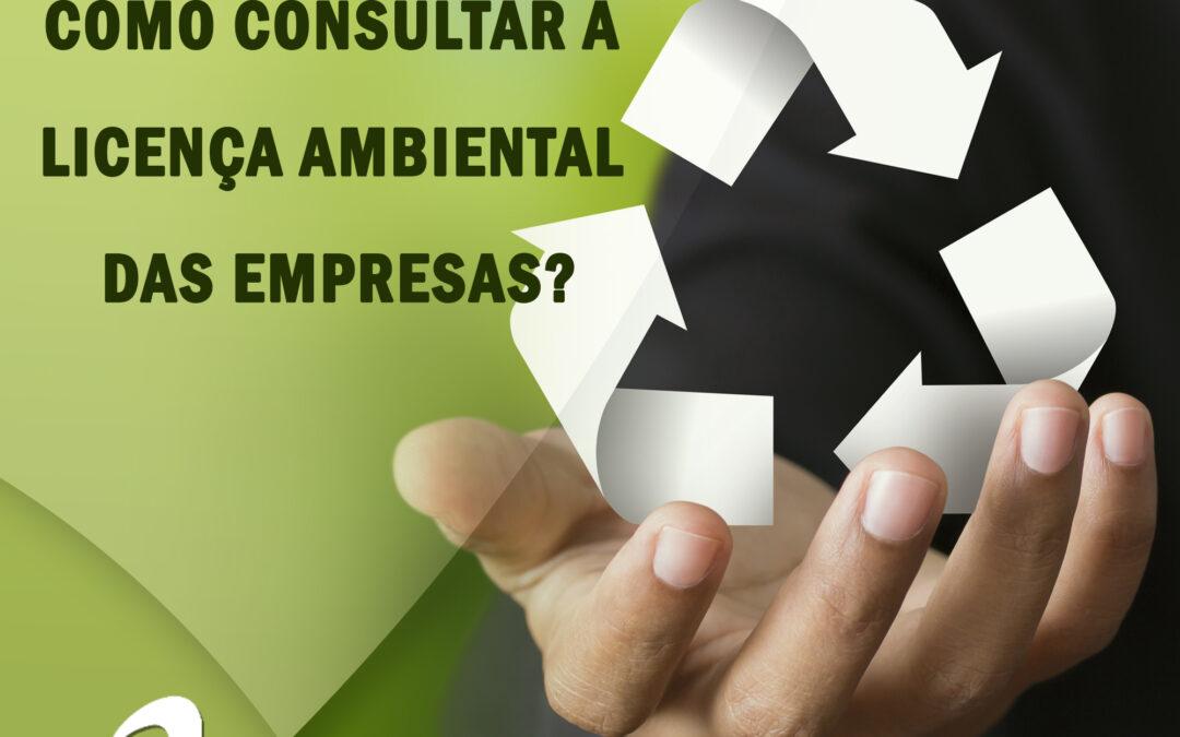 Você sabe consultar a licença ambiental das empresas?