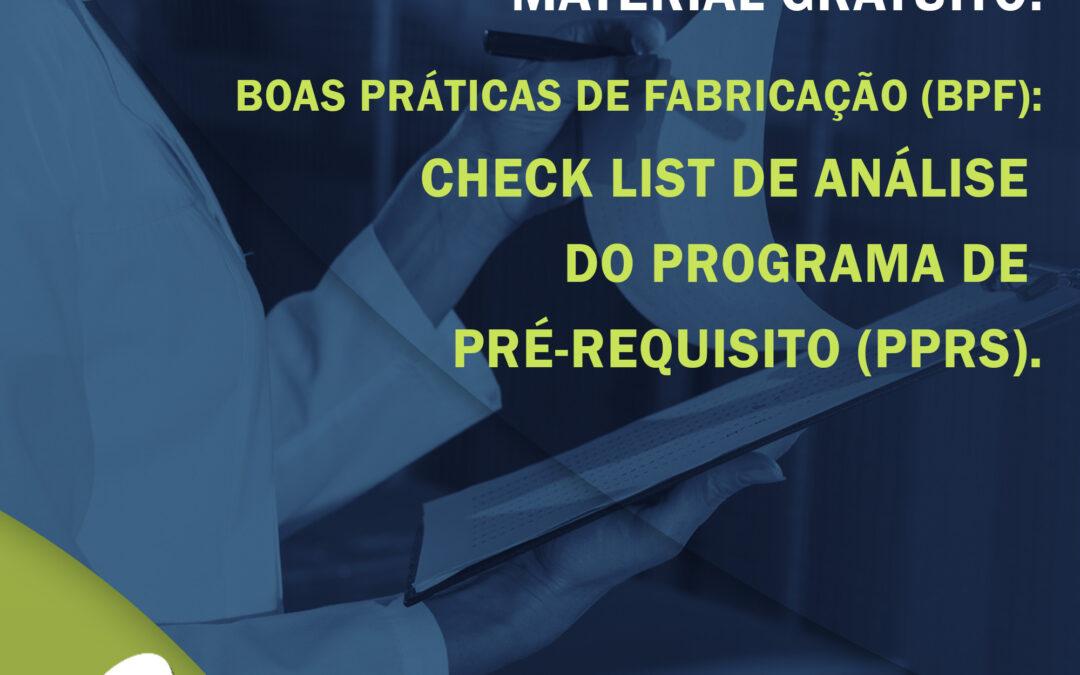 Material Gratuito: Check List de Boas Práticas de Fabricação