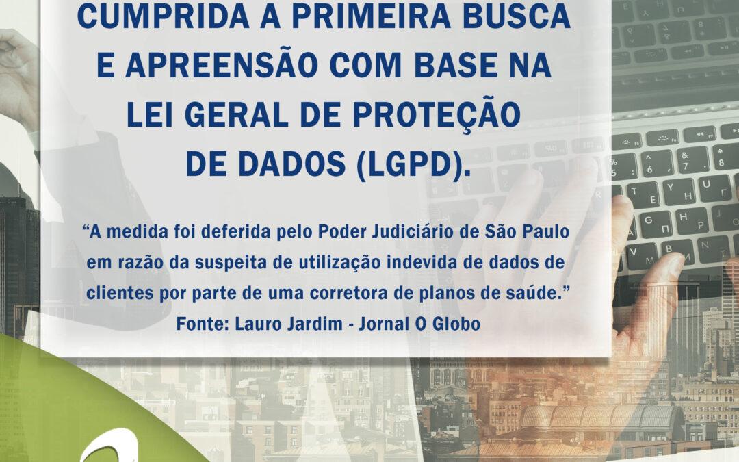 Notícia: LGPD: cumprida primeira busca e apreensão com base na LGPD