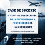 Case de Sucesso: Temasa – ISO 28000 – 43 dias de Consultoria