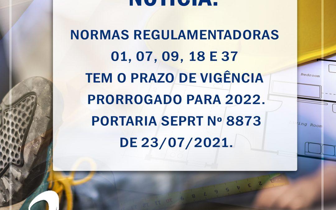 Novo texto das Normas Regulamentadoras 01, 07, 09, 18 e 37 tem o prazo de vigência prorrogado para 2022.