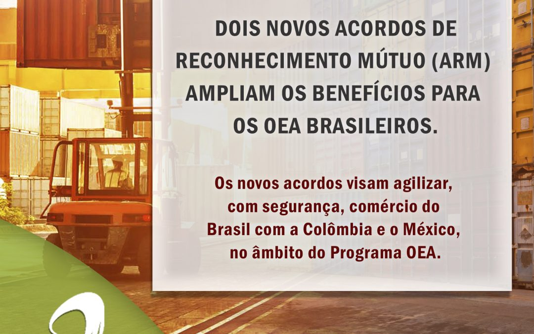 Notícia OEA: Dois novos ARM ampliam os benefícios para os OEA brasileiros