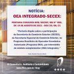 OEA – Portaria Nº 85 – 19/08/21 – Dispõe sobre a participação da Secex no OEA