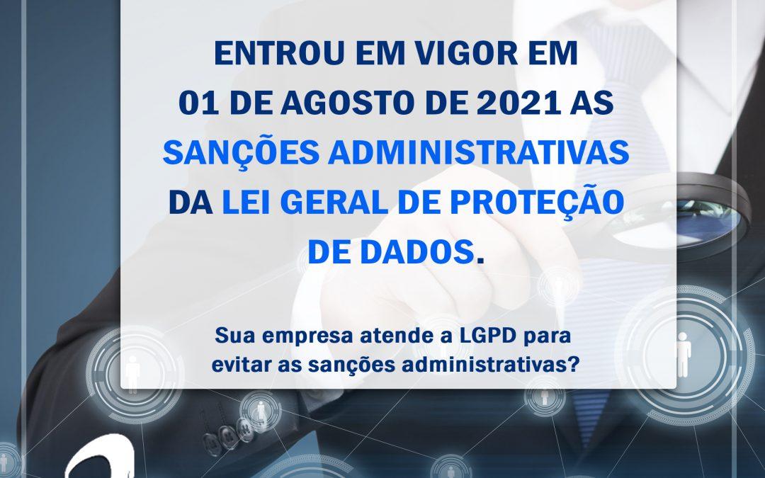 LGPD: entra em vigor Sanções Administrativas da LGPD
