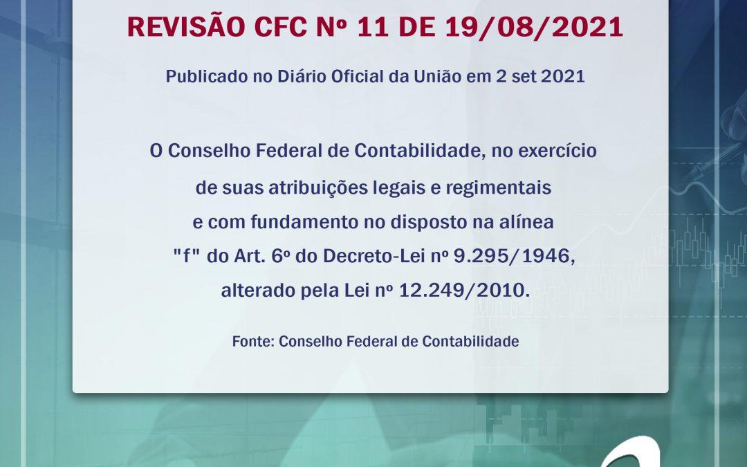 Norma Brasileira De Contabilidade Revisão CFC Nº 11 DE 19/08/2021